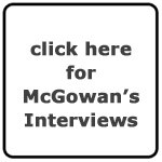 Robert McGowan's Interviews